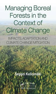 Managing Boreal Forests in the Context of Climate Change: Impacts, Adaptation and Climate Change Mitigation (Hardback)