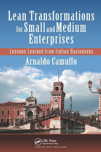 Lean Transformations for Small and Medium Enterprises: Lessons Learned from Italian Businesses (Paperback)