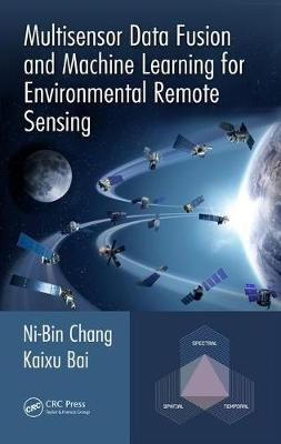 Multisensor Data Fusion and Machine Learning for Environmental Remote Sensing (Hardback)