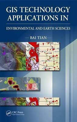 GIS Technology Applications in Environmental and Earth Sciences (Hardback)