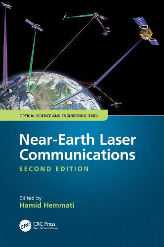 Near-Earth Laser Communications, Second Edition - Optical Science and Engineering 1 (Hardback)