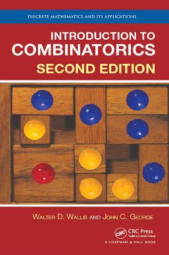 Introduction to Combinatorics, Second Edition - Discrete Mathematics and Its Applications (Hardback)