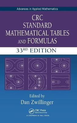 CRC Standard Mathematical Tables and Formulas, 33rd Edition - Advances in Applied Mathematics (Hardback)