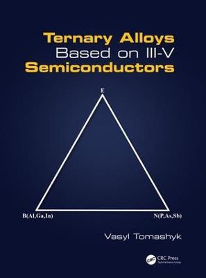 Ternary Alloys Based on III-V Semiconductors (Hardback)