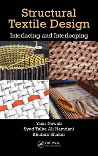 Structural Textile Design: Interlacing and Interlooping (Hardback)