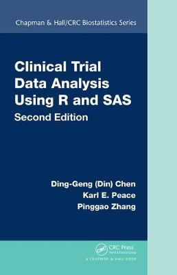 Clinical Trial Data Analysis Using R and SAS, Second Edition - Chapman & Hall/CRC Biostatistics Series (Hardback)