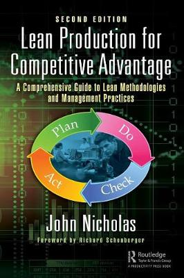 Lean Production for Competitive Advantage: A Comprehensive Guide to Lean Methodologies and Management Practices, Second Edition (Hardback)