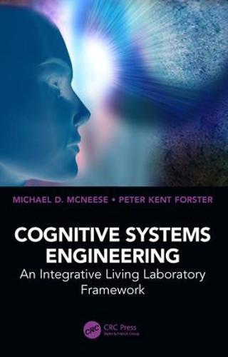 Cognitive Systems Engineering: An Integrative Living Laboratory Framework (Hardback)
