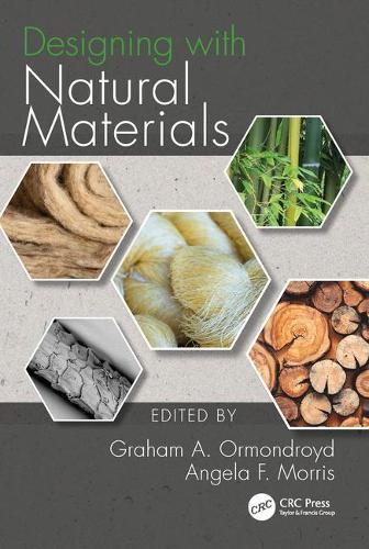 Designing with Natural Materials (Hardback)