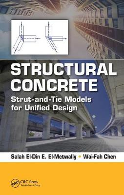Structural Concrete: Strut-and-Tie Models for Unified Design (Hardback)