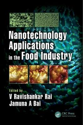 Nanotechnology Applications in the Food Industry (Hardback)