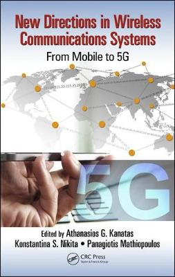 New Directions in Wireless Communications Systems: From Mobile to 5G (Hardback)