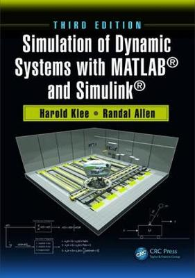 Simulation of Dynamic Systems with MATLAB (R) and Simulink (R) (Hardback)