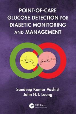 Point-of-care Glucose Detection for Diabetic Monitoring and Management (Hardback)
