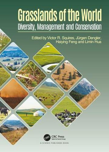 Grasslands of the World: Diversity, Management and Conservation (Hardback)