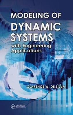 Modeling of Dynamic Systems with Engineering Applications (Hardback)