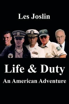 Life & Duty: An American Adventure (Paperback)