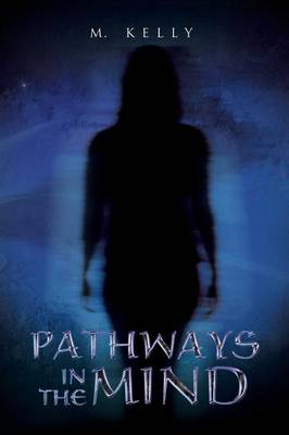 Pathways in the Mind (Paperback)