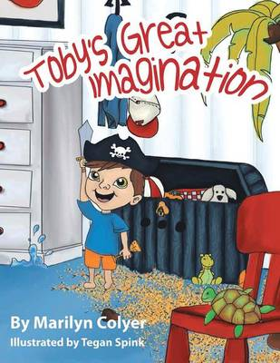 Toby's Great Imagination (Paperback)