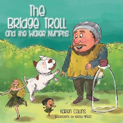 The Bridge Troll and the Water Nymphs (Paperback)