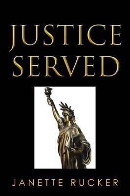 Justice Served (Paperback)