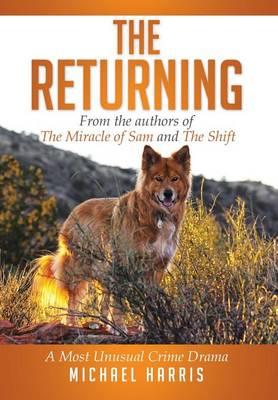 The Returning: A Most Unusual Crime Drama (Hardback)