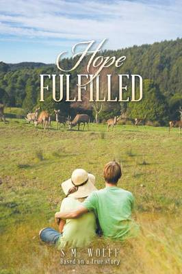 Hope Fulfilled: Based on a True Story (Paperback)