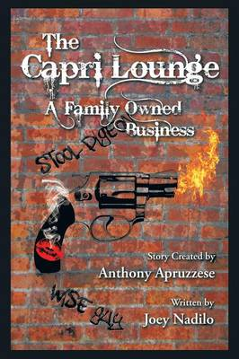 The Capri Lounge: A Family Owned Business (Paperback)