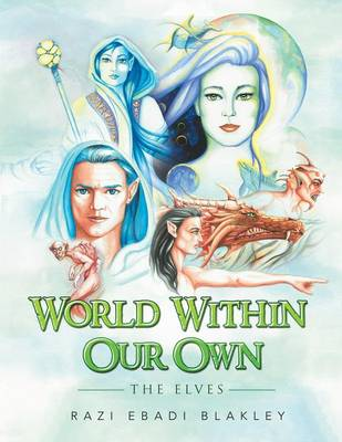 World Within Our Own: The Elves (Paperback)