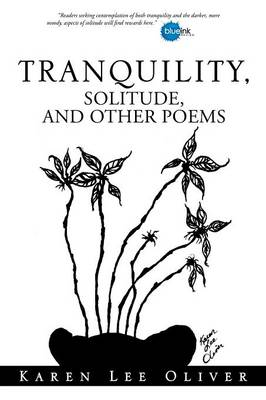 Tranquility, Solitude, and Other Poems (Paperback)