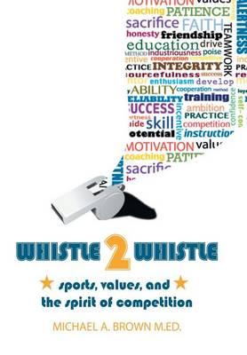Whistle 2 Whistle (Hardback)
