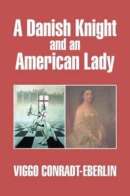 A Danish Knight and an American Lady (Paperback)
