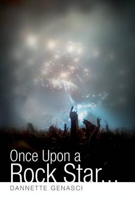 Once Upon a Rock Star... (Paperback)
