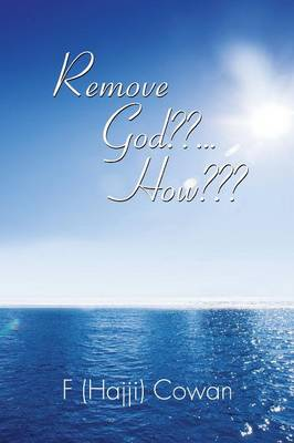 Remove God ... How (Paperback)