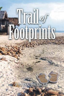 Trail of Footprints (Paperback)