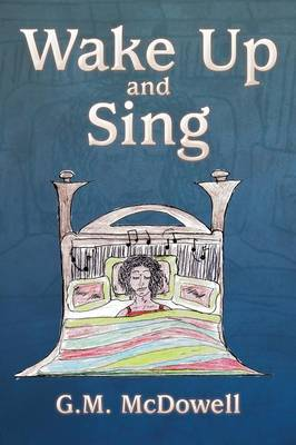 Wake Up and Sing (Paperback)