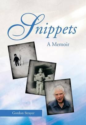 Snippets: A Memoir (Hardback)