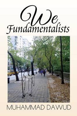 We Fundamentalists (Paperback)