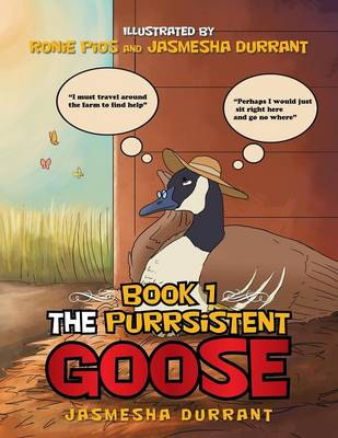 The Purrsistent Goose: Book 1 (Paperback)