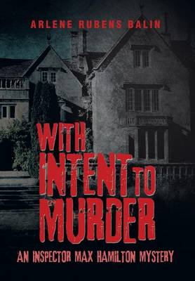 With Intent to Murder: An Inspector Max Hamilton Mystery (Hardback)