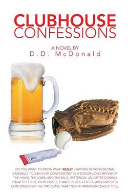 Clubhouse Confessions: The Real World of Professional Baseball (Paperback)