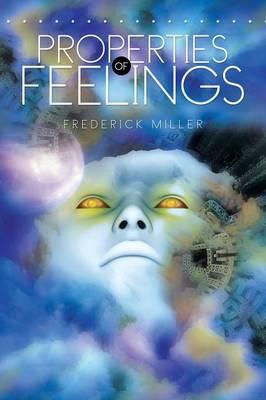 Properties of Feelings (Paperback)