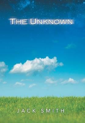 The Unknown (Hardback)