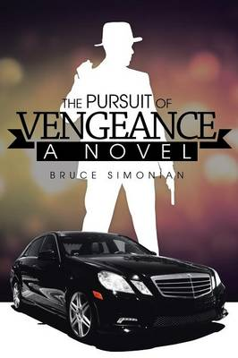 The Pursuit of Vengeance (Paperback)