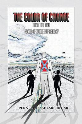 The Color of Change: Meet the New Faces of White Supremacy (Paperback)