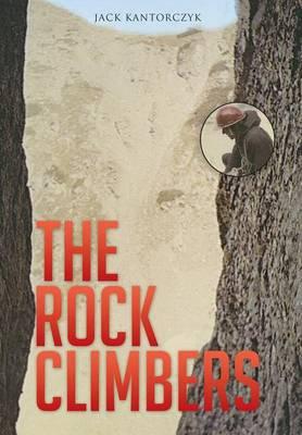 The Rock Climbers (Hardback)