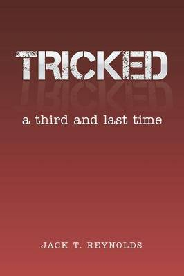 Tricked: A Third and Last Time (Paperback)