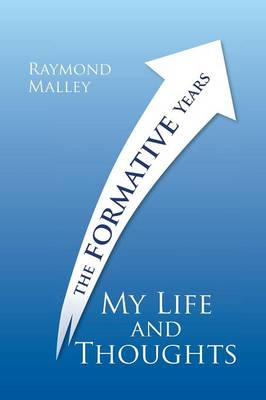 My Life and Thoughts: The Formative Years (Paperback)