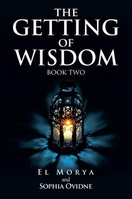 The Getting of Wisdom: Book Two (Paperback)