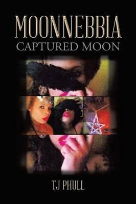 Moonnebbia: Captured Moon (Paperback)